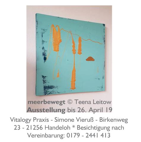 meerbewegt, Ausstellung, Teena Leitow, Büsenbachtal, Kunst, Natur, contemporary art, affordable art, Kunst kaufen, exhibition, Nordheide, Hamburg, Empfehlung, Kunst-Tipp
