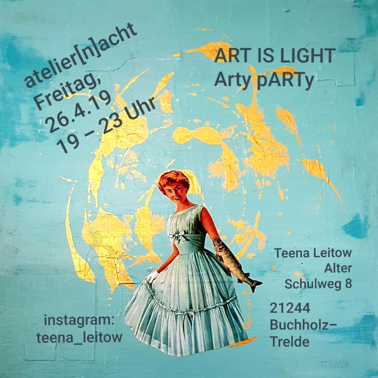 Arty pARTy, Teena Leitow, atelier acht, atelier(n9acht, Kultursommer, Landkreis Harburg, Kunst, Ausstellung