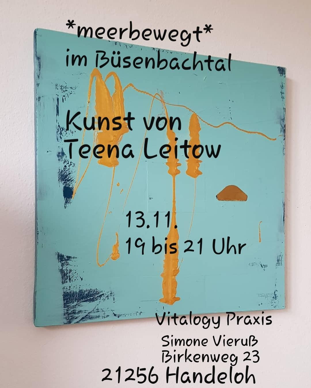 meerbewegt, Kunst, Teena Leitow, Büsenbachtal, Simone Vieruß, Ausstellung, Nordheide
